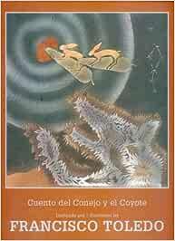 Cuento del conejo y el coyote/ Tale of the Rabbit and the