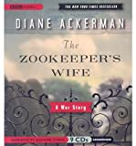 The Zookeeper S Wife : A War Story(CD-Audio) - 2008 Edition
