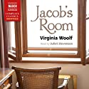 Jacob's Room Hörbuch von Virginia Woolf Gesprochen von: Juliet Stevenson