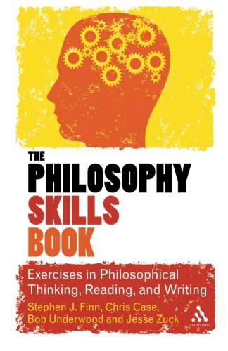 Book cover from The Philosophy Skills Book: Exercises in Philosophical Thinking, Reading, and Writingby Stephen J. Finn