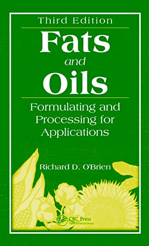 Fats and Oils: Formulating and Processing for Applications, Third Edition por Richard D. O'Brien