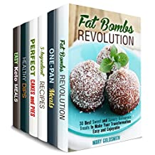 Desserts and Snacks Box Set (6 in 1) : Over 190 Sweet and Savory Fat Bombs, Cast Iron, Keto, 5-Ingrdeint Recipes, Dips, Dippers and Pies (Healthy Sweets & Snacks)