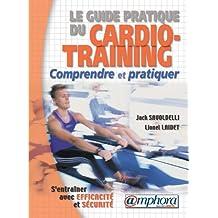 Guide pratique du cardio-training