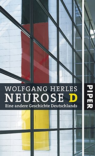 Neurose D: Eine andere Geschichte Deutschlands