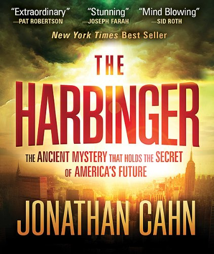 The Harbinger: The Ancient Mystery that Holds the Secret of America's Future ebook