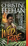 Wild Fire, Christine Feehan, 0515147907