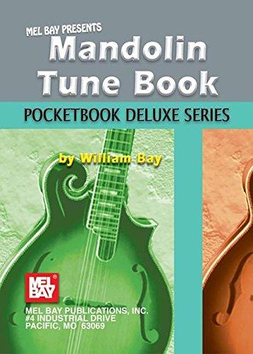 Mel Bay Mandolin Tune Book, Pocketbook Deluxe Series (Pocketbook Deluxe)