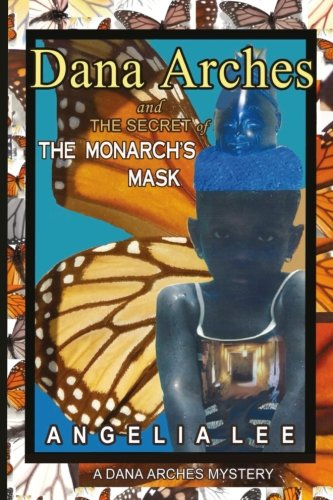 Dana Arches and the Quiet of the Monarch's Mask