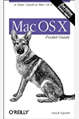 Mac OS X Pocket Guide, 2nd Edition Paperback