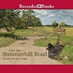 Out the Summerhill Road | Jane Roberts Wood
