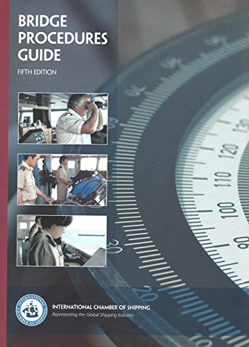 Bridge Procedures Guide, 5th - Shipping International Procedures