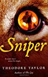 Sniper, Theodore Taylor and Theodore Taylor, 0152061533