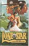 Lone Star and a Comstock Crossfire, Wesley Ellis, 0515099252