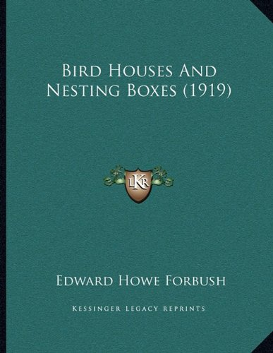 Download Bird Houses And Nesting Boxes (1919) pdf