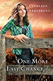 One More Last Chance: A Novel (A Place to Call Home) (Volume 2)