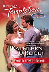 It Should Happen to You (Mills & Boon Temptation) (Sensual Romance)