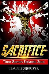 Sacrifice: Titan Games Episode Zero Paperback