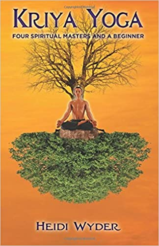 Kriya Yoga: Four Spiritual Masters and a Beginner: Amazon.es ...