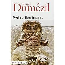 Mythe et épopée (Bibliothèque des sciences humaines) (French Edition)