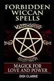 img - for Forbidden Wiccan Spells: Magick for Love and Power book / textbook / text book