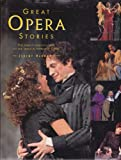 Great Opera Stories, Jeremy Harwood, 1555219039