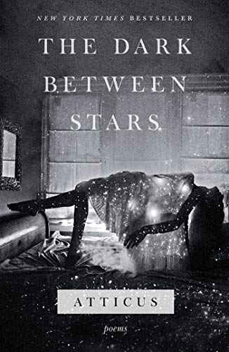 The Dark Between Stars: Poems (Top 10 Romantic Birthday Gifts For Her)