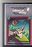 Children of Infinity, Roger Elwood, 0531025993