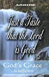 Just A Taste That the Lord Is Good, Arrow, 1933899840