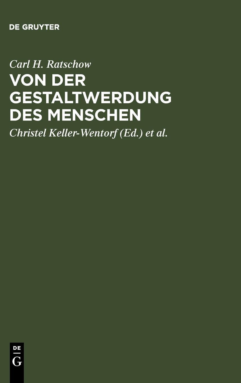 Von der Gestaltwerdung des Menschen: Beiträge zu Anthropologie und Ethik
