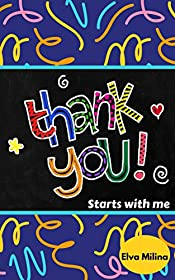 Thank You Starts With Me