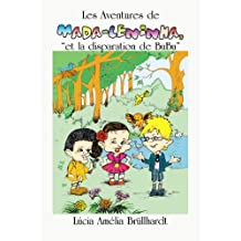 Les Aventures de Mada-Leninha - et la disparition de Bubu (French Edition)
