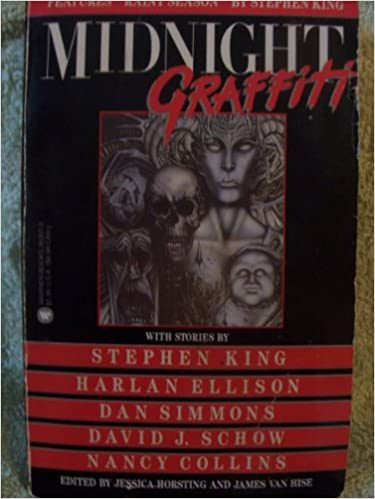 Midnight Graffiti Stephen King Neil Gaiman Harlan Ellison Dan Simmons James Van Hise Jessie Horsting  Amazon Com Books