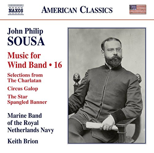 American Orchestral Music (John Philip Sousa: Music for Wind Band, Vol. 16)