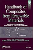 Handbook of Composites from Renewable Materials, Volume 3: Physico-Chemical and Mechanical Characterization