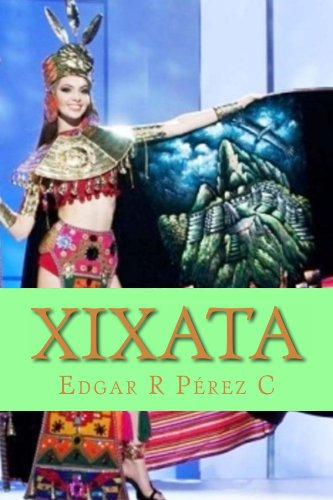 Descargar Libro Xixata Edgar R Perez C