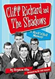 Cliff Richard & the Shadows: A Rock & Roll Memoir