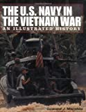The U. S. Navy in the Vietnam War, Edward J. Marolda, 1574884379