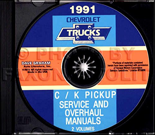 FULLY ILLUSTRATED 1991 CHEVROLET TRUCK & PICKUP FACTORY REPAIR SHOP & SERVICE MANUAL CD Includes C/K Truck, Silverado, Scottsdale, 454SS, Dually, Extended Cab, 1500, 2500, 3500 Gas & Diesel
