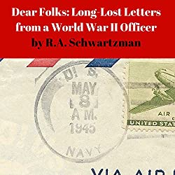 Dear Folks: Long-Lost Letters from a World War II Officer