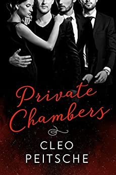 Private Chambers (Lawyers Behaving Badly Book 4) by [Peitsche, Cleo]