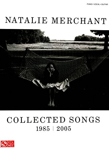 Natalie Merchant - Collected Songs, 1985-2005 Songbook (English Edition)