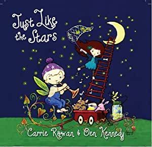 Children's Music CD Just Like the Stars- Educates, Entertains, Inspires - Fun for Little Ones - Adults will LOVE too...Guaranteed - Give the Gift of Music - Calming for Babies, Children & Parents too
