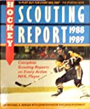 The Hockey Scouting Report, 1988-89, Michael A. Berger and John Davidson, 0920197566
