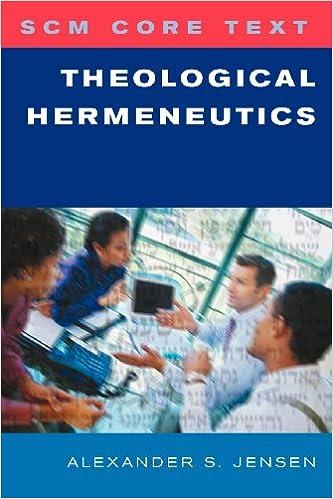 Theological Hermeneutics (SCM Core Text)