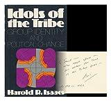 Idols of the Tribe, Harold Robert Isaacs, 006012153X