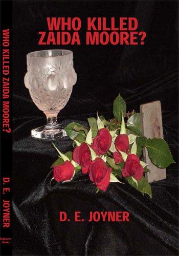 (Who Killed Zaida Moore)
