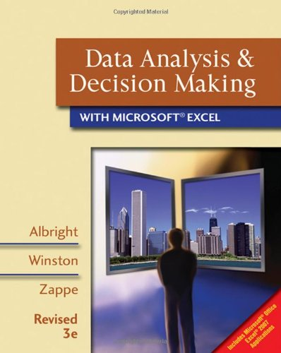 Data Analysis and Decision Making with Microsoft Excel: Includes Microsoft Office Excel 2007 Applications, Revised 3rd E