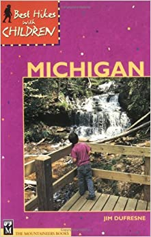 Book Best Hikes with Children in Michigan by Jim DuFresne (2001-07-01)