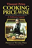 Cooking Price-Wise: A Culinary Legacy (Calla Editions)