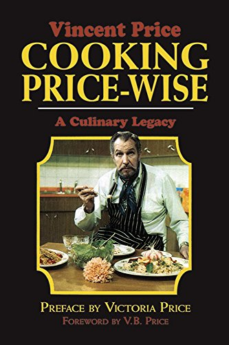 Cooking Price-Wise: A Culinary Legacy (Calla Editions) by Vincent Price